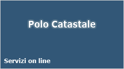Polo catastale - Servizi on line